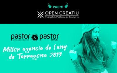 Pastor gana el premio del OPEN CREATIU 'Agencia del Año de Tarragona 2019'